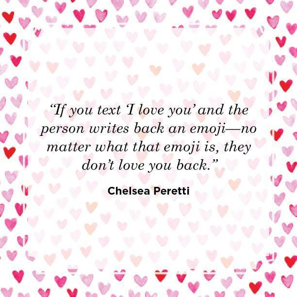 "<p>""If you text 'I love you' and the person writes back an emoji—no matter what that emoji is, they don't love you back.""</p>"
