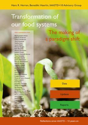 "Book cover ""Transformation of our food systems - The making of a paradigm shift""; published September 2020 by a team of 40 international experts. Credits: Biovision Foundation / Foundation on Future Farming"