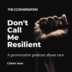"""<span class=""""attribution""""><a class=""""link rapid-noclick-resp"""" href=""""https://theconversation.com/ca/podcasts"""" rel=""""nofollow noopener"""" target=""""_blank"""" data-ylk=""""slk:Click here to listen to Don't Call Me Resilient"""">Click here to listen to Don't Call Me Resilient</a></span>"""