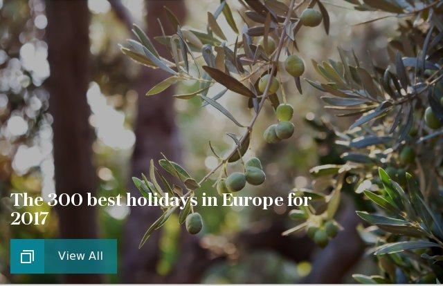 The 300 best holidays in Europe for 2017