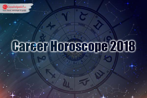2018 Career Horoscope: What are the prospects for the