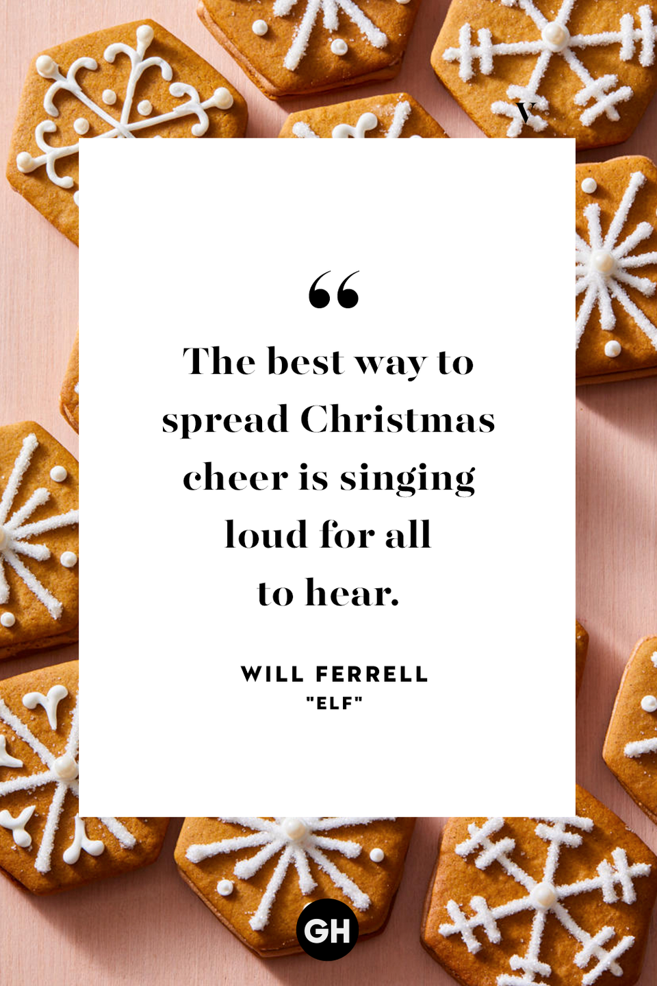 <p>The best way to spread Christmas cheer is singing loud for all to hear. </p>
