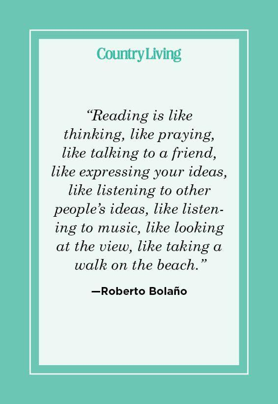 """<p>""""Reading is like thinking, like praying, like talking to a friend, like expressing your ideas, like listening to other people's ideas, like listening to music, like looking at the view, like taking a walk on the beach."""" </p>"""