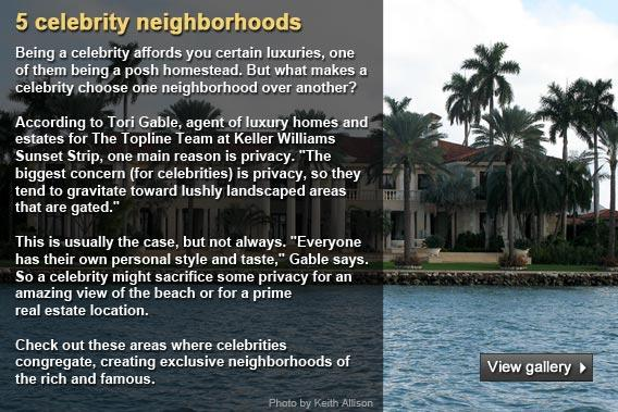 5 celebrity neighborhoods
