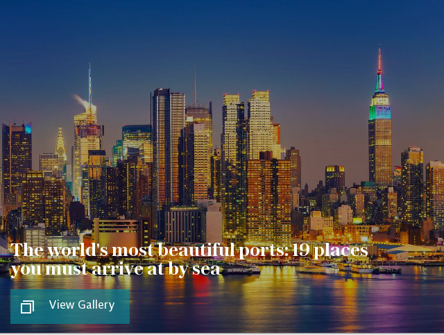 The world's most beautiful ports: 19 places you must arrive at by sea