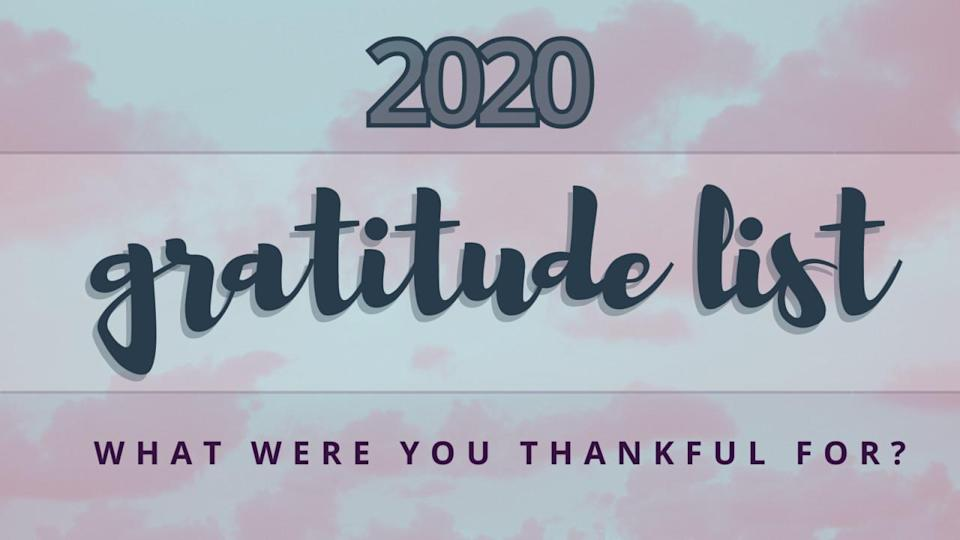 A 2020 gratitude list: Here are some things we were thankful for