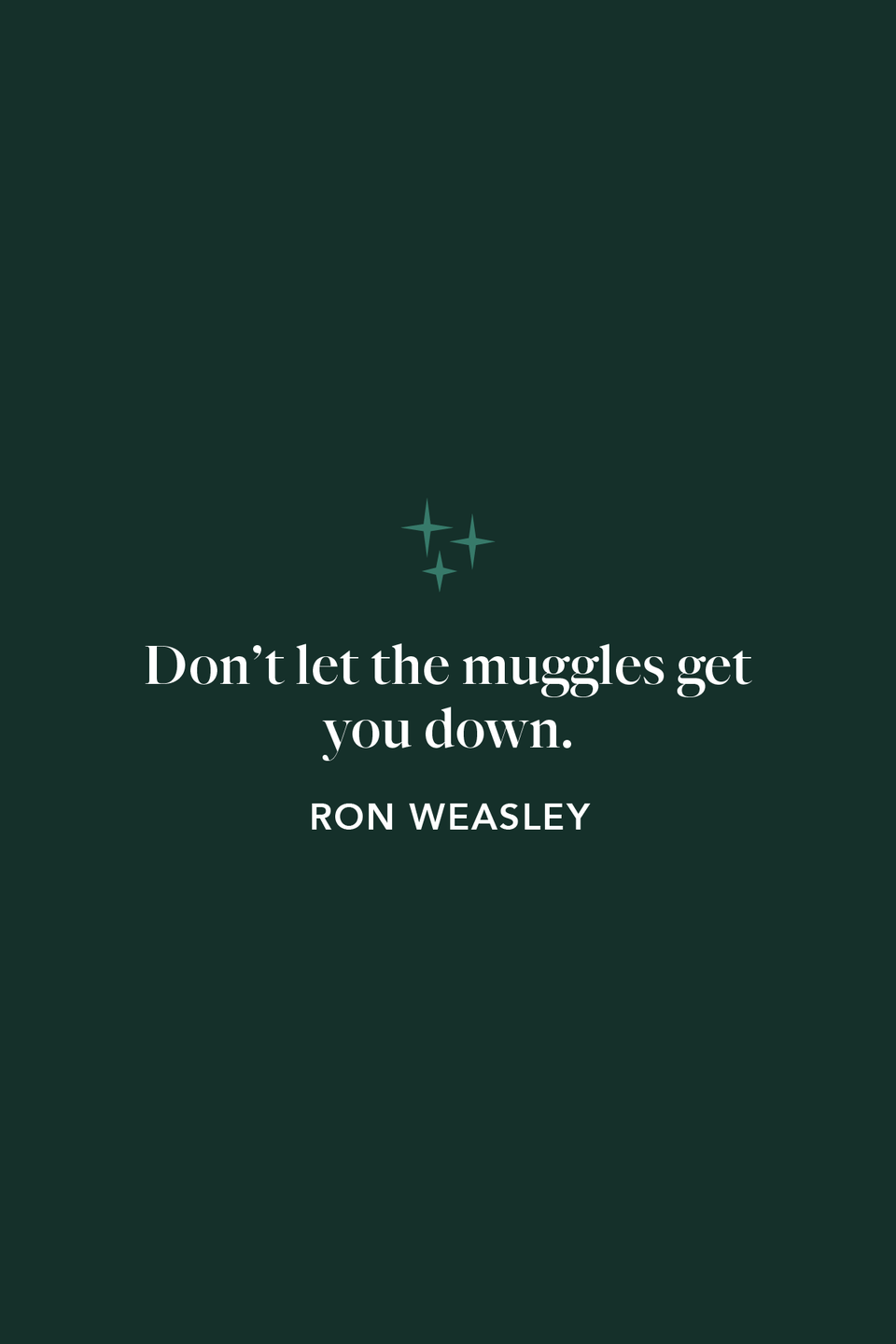 """<p>With words of encouragement to Harry, Ron says, """"Don't let the muggles get you down,"""" in chapter 1 of <em>The Prisoner of Azkaban</em>.</p>"""
