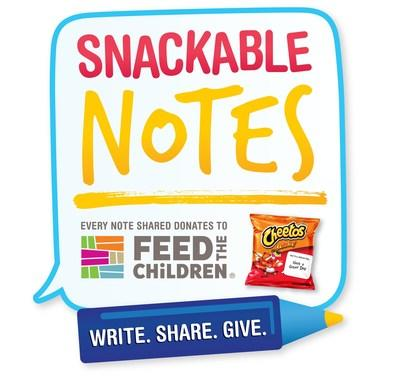 FRITO-LAY VARIETY PACKS SNACKABLE NOTES TO BENEFIT FEED THE CHILDREN WITH UP TO TWO MILLION MEALS