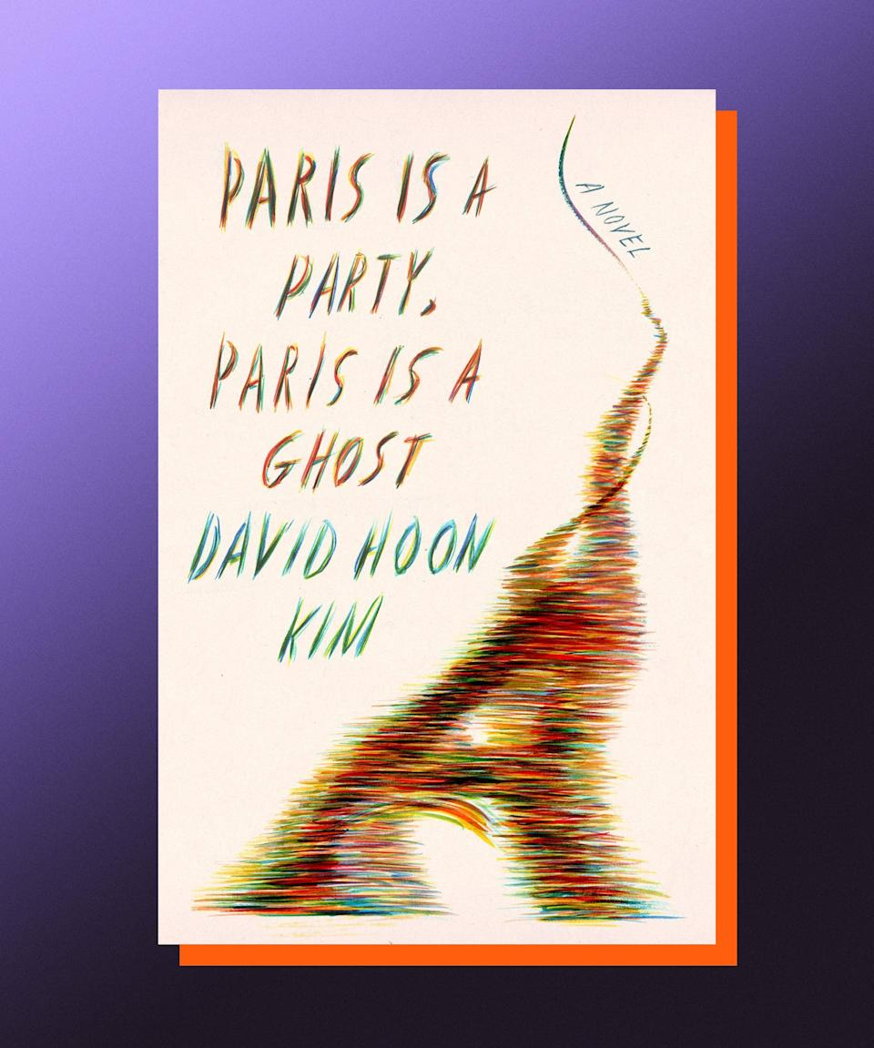 """<strong><em>Paris Is A Party, Paris Is A Ghost</em>, David Hoon Kim (</strong><a href=""""https://bookshop.org/books/paris-is-a-party-paris-is-a-ghost/9780374229726"""" rel=""""nofollow noopener"""" target=""""_blank"""" data-ylk=""""slk:available August 3"""" class=""""link rapid-noclick-resp""""><strong>available August 3</strong></a><strong>)</strong><br><br>Summer doesn't get enough credit for being the most ghostly of all seasons. (After all, we're surrounded by so much life that is dying right before our very eyes! The days — they're only getting shorter!) But if you, like me, acknowledge that now is the perfect time to feel haunted, then you should pick up this deliriously strange novel about a man who cannot escape the specter of the woman he once loved. After her mysterious death, Fumiko haunts Henrik wherever he goes throughout the streets of Paris. He searches not only for her, but also for a clearer sense of himself. David Hoon Kim's debut is a moving, subversive look at desire, loss, and identity, making clear that there is no limit to what grief will drive us to do.<br>"""