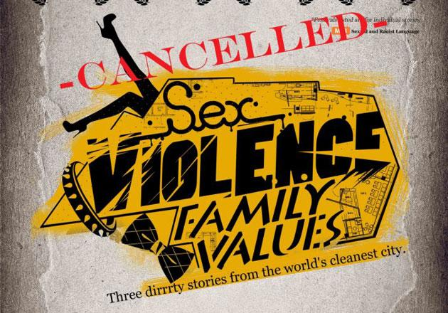 Sex.Violence.FamilyValues. won't debut in Singapore this week. (Image from the film's Facebook page))