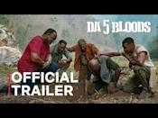 """<p>Directed by Spike Lee, <em><a href=""""https://www.menshealth.com/entertainment/a32841550/da-5-bloods-spike-lee-true-story/"""" rel=""""nofollow noopener"""" target=""""_blank"""" data-ylk=""""slk:Da 5 Bloods"""" class=""""link rapid-noclick-resp"""">Da 5 Bloods</a></em> follows four veterans as they return to Vietnam to retrieve the remains of their fallen commander and the gold he hid. Chadwick Boseman is featured alongside Delroy Lindo, Jonathan Majors, Clarke Peters, and more.</p><p><a class=""""link rapid-noclick-resp"""" href=""""https://www.netflix.com/title/81045635"""" rel=""""nofollow noopener"""" target=""""_blank"""" data-ylk=""""slk:STREAM IT HERE"""">STREAM IT HERE</a></p><p><a href=""""https://youtu.be/D5RDTPfsLAI"""" rel=""""nofollow noopener"""" target=""""_blank"""" data-ylk=""""slk:See the original post on Youtube"""" class=""""link rapid-noclick-resp"""">See the original post on Youtube</a></p>"""
