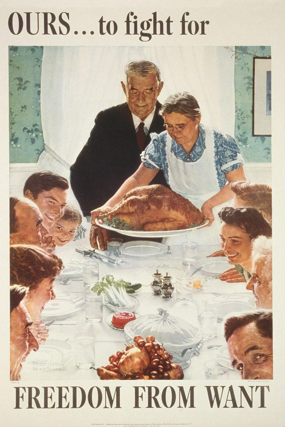 "<p>Norman Rockwell's painting ""Freedom From Want<span class=""redactor-invisible-space"">"" — created as part of a successful war bond campaign — became a symbol of Thanksgiving in 1943. The piece illustrated FDR's ideal of peace and economic stability: one of the four freedoms outlined in his State of the Union address years before. The others included Freedom of Speech, Freedom of Worship, and Freedom from Fear.</span></p>"