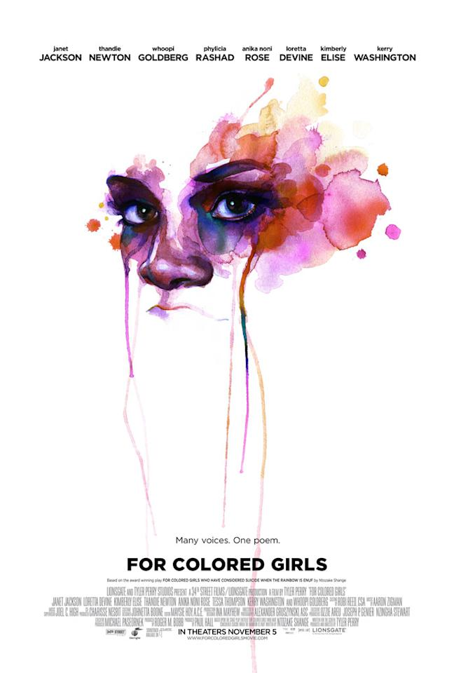 "The Best:  <a href=""http://movies.yahoo.com/movie/1810076902/info"">FOR COLORED GIRLS</a>    This striking poster for Tyler Perry's latest drama is a gorgeous contrast of watercolor on white."