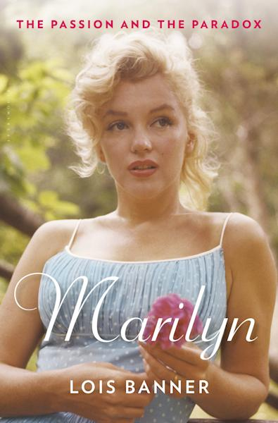 """This book cover image released by Bloomsbury USA shows """"Marilyn: The Passion and the Paradox,"""" by Lois Banner. (AP Photo/Bloomsbury USA)"""