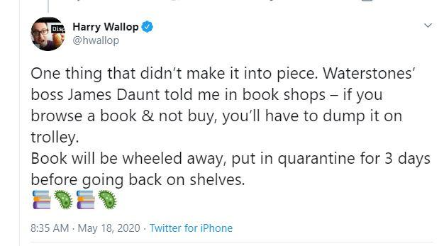 Head of Waterstones James Daunt told a reporter that a 'quarantine process' would have to be introduced to help prevent the spread of coronavirus (Harry Wallop/Twitter)