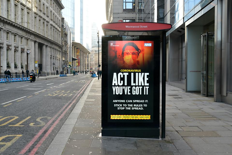 'Act Like You've Got It', the Coronavirus warning poster seen on the almost empty Bishopsgate street during the third national lockdown. Prime Minister Boris Johnson announced that there was evidence that the new variant of the coronavirus is more deadly. (Photo by Thomas Krych / SOPA Images/Sipa USA)