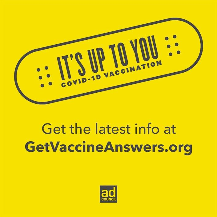 """A image from an ad from The Ad Council offering information about the COVID-19 vaccine. The message is """"It's up to you"""" to find out more about the vaccine."""