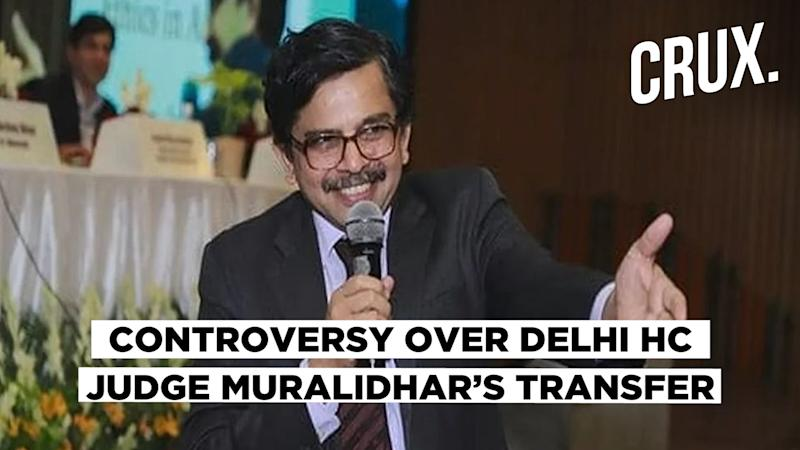 Delhi HC Judge Muralidhar's Transfer Sparks Row, Govt Says Due Process Followed