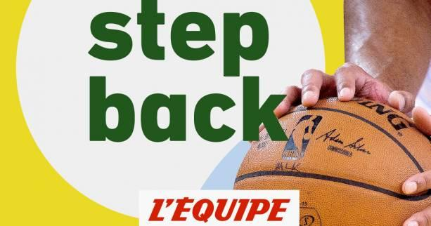 Basket - Podcast - Step back, le podcast basket de L'Équipe : NBA, coup de foudre à Paris