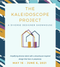 <p>The Kaleidoscope Project is a designer showhouse venture to showcase the diverse talent within our creative design industry. Their first exhibit will be a spectacular showhouse in the Berkshires, at the Cornell Inn in Lenox, MA. Twenty-three leading designers of color will renovate 18 guest rooms, suites, lobby, dinning room and bar. <strong>Public tours begin May 16-June 6</strong>. <strong>Purchase tickets</strong> at <strong>thekaleidoscopeproject.com</strong>. <br> </p>