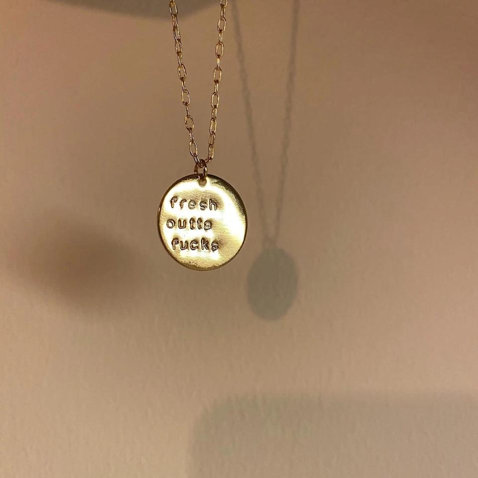 <p>We're absolutely living for this trendy <span>Fresh Outta F*cks Gold Plated Hand Stamped Necklace</span> ($22-$25). It's perfect for the one who truly does not give a f*ck.</p>