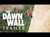"<p>They'd spent their lives overcoming obstacles. So when rock climbers Tommy Caldwell and Kevin Jorgeson set out to scale Yosemite's Dawn Wall in 2015, it was just one more challenge—albeit a steep one, a 3,000-foot rock face they lived on for weeks.</p><p><a class=""link rapid-noclick-resp"" href=""https://www.netflix.com/title/81004270"" rel=""nofollow noopener"" target=""_blank"" data-ylk=""slk:STREAM IT HERE"">STREAM IT HERE</a></p><p><a href=""https://www.youtube.com/watch?v=edfw9ip9sCQ"" rel=""nofollow noopener"" target=""_blank"" data-ylk=""slk:See the original post on Youtube"" class=""link rapid-noclick-resp"">See the original post on Youtube</a></p>"