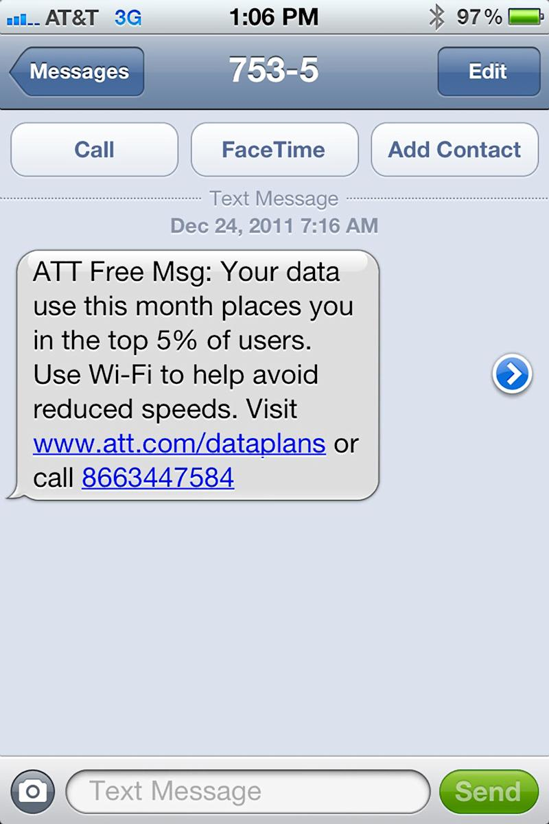 """FILE - This undated screen grab provided by Mike Trang shows a warning message on the screen of his iPhone that he received from AT&T advising he was in danger of having his data speeds throttled. AT&T Inc. on Thursday, March 1, 2012 caved to complaints that it's placing unreasonable limits on the """"unlimited data"""" plans it offers smartphone subscribers.  The cellphone company said that from now on, it will only slow down service for its """"unlimited data"""" subscribers when they hit 3 gigabytes of usage within a billing cycle. Previously, the company had been throttling service when subscribers entered the heaviest 5 percent of data users for that month and that area. (AP Photo/Courtesy of Mike Trang, File)"""