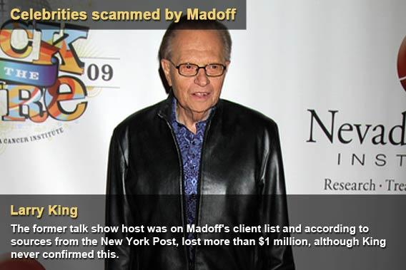 Celebrities scammed by Madoff - Larry King
