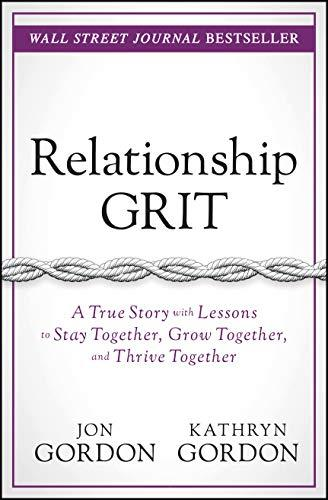 """Relationship Grit,"" by Kathryn & Jon Gordon (Amazon / Amazon)"