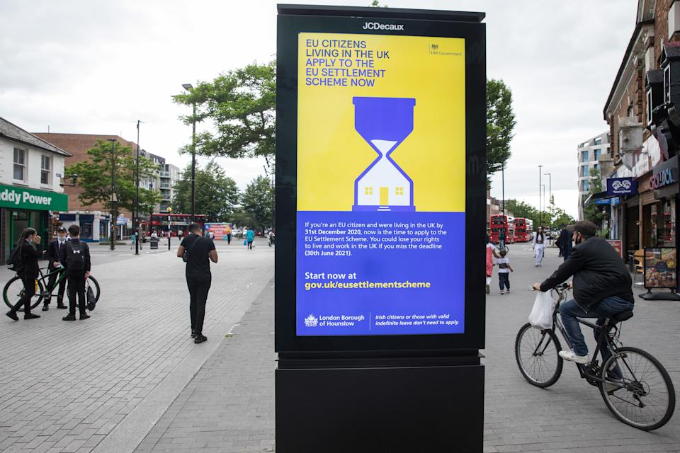 An advertisement for the EU Settlement Scheme is displayed on 11th June 2021 in Hounslow, United Kingdom. The UK government is using such advertisements to urge EU citizens living in the UK by 31st December 2020 to apply to the EU Settlement Scheme by 30th June 2021. (photo by Mark Kerrison/In Pictures via Getty Images)