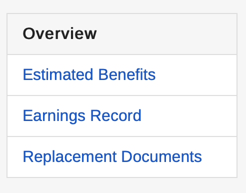 Image from Social Security Administration website showing estimate benefits, earnings record, and replacement documents