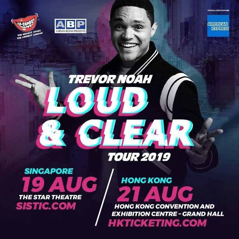 Trevor Noah Loud & Clear tour 2019