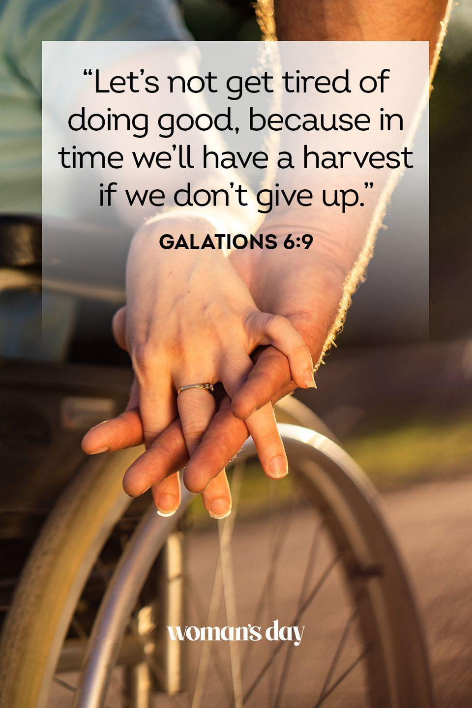 """<p>""""Let's not get tired of doing good, because in time we'll have a harvest if we don't give up."""" — Galations 6:9</p><p><strong>The Good News: </strong>Good things come to those who do good. And, yes, we shouldn't be doing the right thing just for a potential reward. But the feeling we get when we do bestow kindness on others is one of the best gifts around.</p>"""