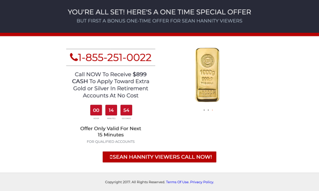 """A screenshot of FoxInsiders.com.co that says """"Call NOW to receive $899 CASH to apply toward extra gold or silver in retirement accounts at no cost."""" and features a countdown time. It also says Sean Hannity Viewers Call Now"""