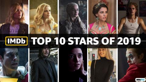 IMDb Announces the Top 10 Stars and Top 10 Breakout Stars of 2019 as Determined by Page Views