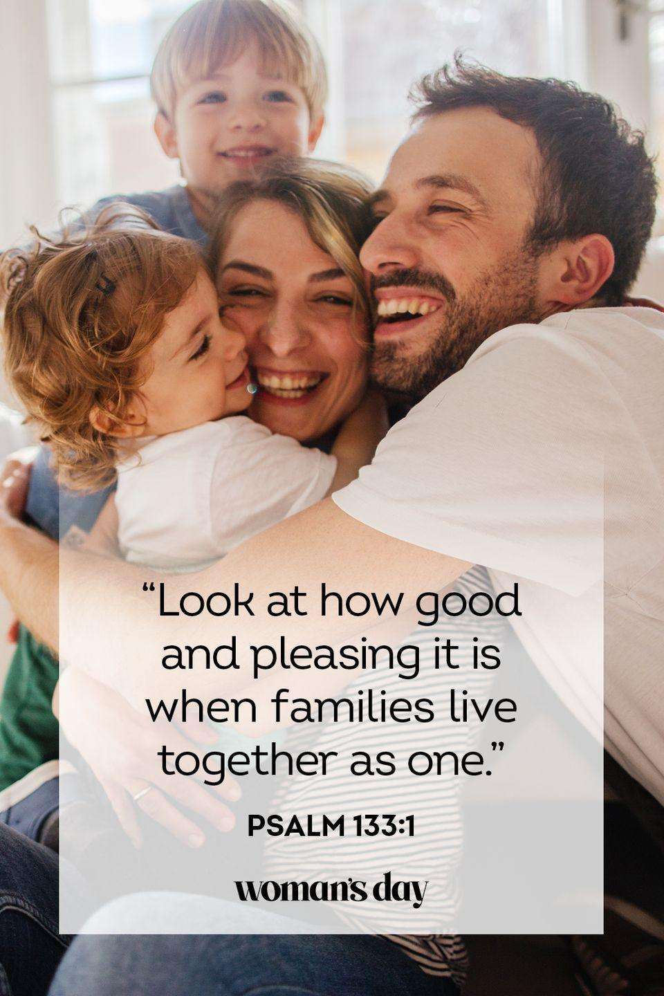 """<p>""""Look at how good and pleasing it is when families live together as one. """" — Psalm 133:1</p><p><strong>The Good News: </strong>Don't take the phrase """"living together"""" literally. Parents who live separately but still raise children together still adhere to this scripture by communicating and working to raise children with love. </p>"""
