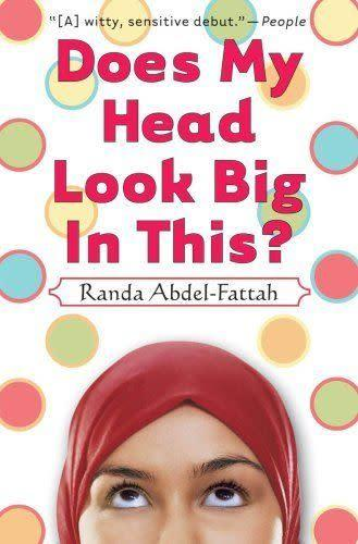 """<i><a href=""""http://www.amazon.com/Does-Head-Look-Big-This/dp/043992233X/ref=sr_1_1?s=books&amp;ie=UTF8&amp;qid=1452546263&amp;sr=1-1&amp;keywords=Does+My+Head+Look+Big+In+This%3F"""" rel=""""nofollow noopener"""" target=""""_blank"""" data-ylk=""""slk:Does My Head Look Big In This?"""" class=""""link rapid-noclick-resp"""">Does My Head Look Big In This?</a></i>&nbsp;tells the story of 16-year-old Amal, who decides to begin wearing the hijab full-time."""