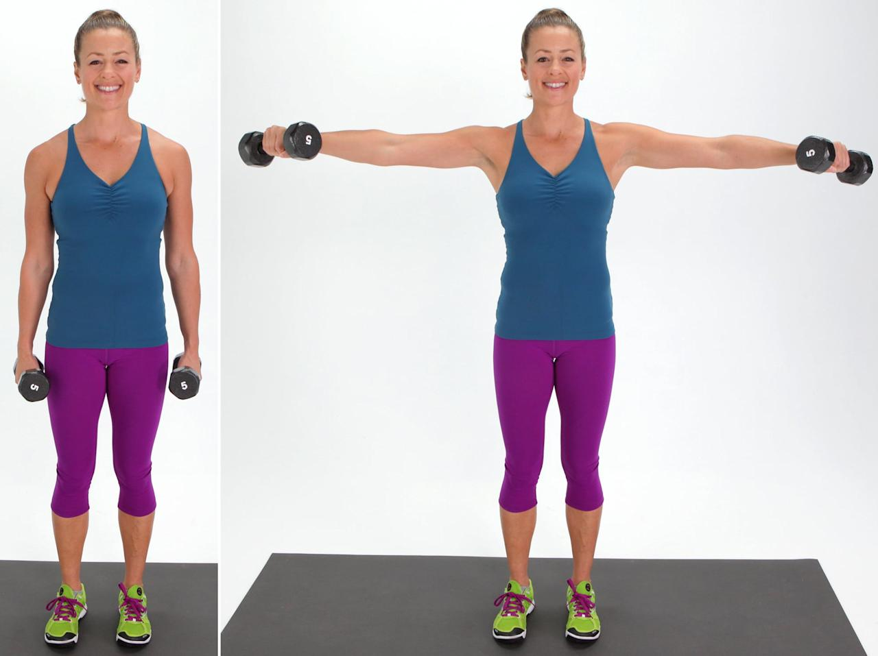 <ul> <li>Stand with your feet hip-distance apart. Hold a dumbbell in each hand so your palms face in toward the sides of your body.</li> <li>With control, keep your arms straight (but don't lock your elbows), and as you inhale, simultaneously raise both hands toward the ceiling. You want your palms to be facing down and your arms to be parallel to the floor. Then, as you exhale, slowly lower your hands back to your body. You should be able to see your hand in your peripheral vision, so your arm won't be directly out to the side, but slightly forward.</li> <li>This counts as one rep. Complete 10 reps.</li> </ul>