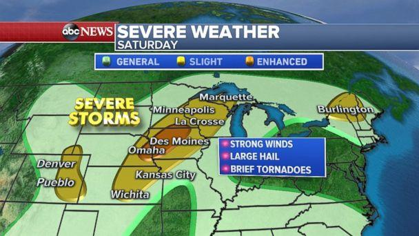 There is a chance for strong winds and large hail from the Plains northeast through Wisconsin on Saturday. (ABC News)