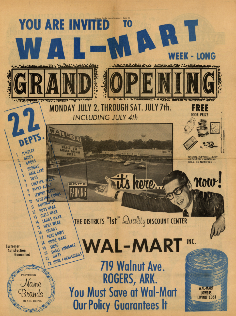 <p>The original grand opening flyer promised customers low prices. The store celebrated its grand opening on July 2, 1962. </p><p>Photo: Courtesy of The Walmart Museum</p>
