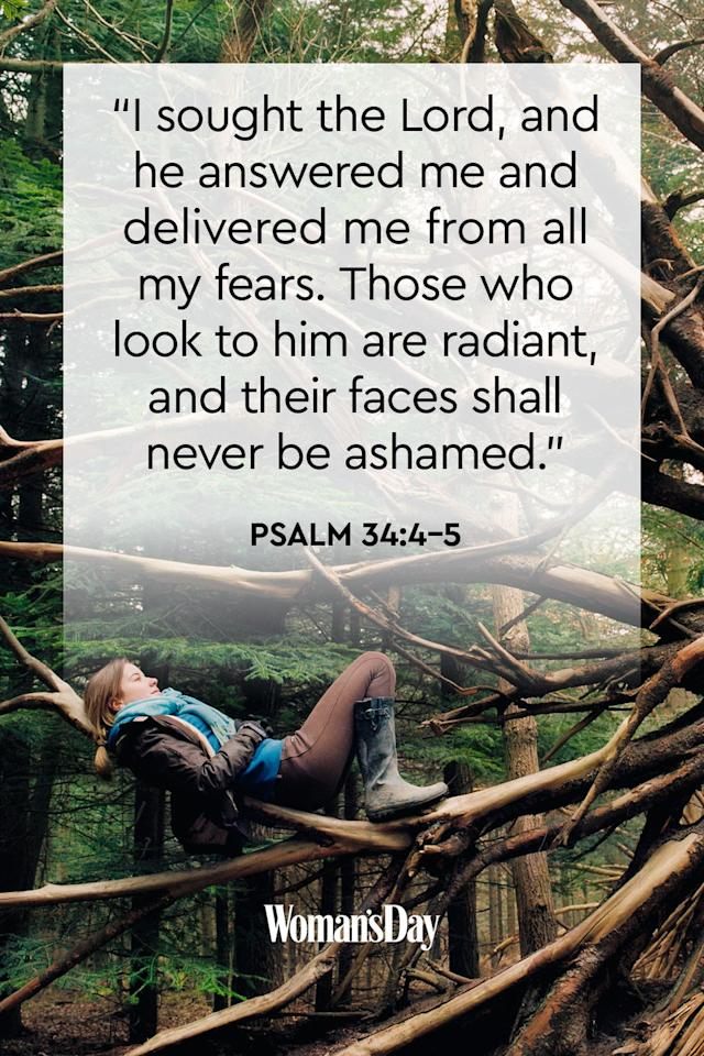 """<p>""""I sought the Lord, and he answered me and delivered me from all my fears. Those who look to him are radiant, and their faces shall never be ashamed.""""</p><p><strong>The Good News:</strong> Take your fears to the Lord and He will transform your life.</p>"""