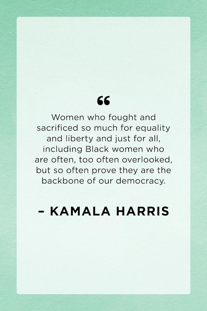 """<p>Vice President Kamala Harris recognized the ongoing efforts and impact of Black women during her <a href=""""https://www.nytimes.com/article/watch-kamala-harris-speech-video-transcript.html"""" rel=""""nofollow noopener"""" target=""""_blank"""" data-ylk=""""slk:acceptance speech"""" class=""""link rapid-noclick-resp"""">acceptance speech</a> in November 2020.</p>"""