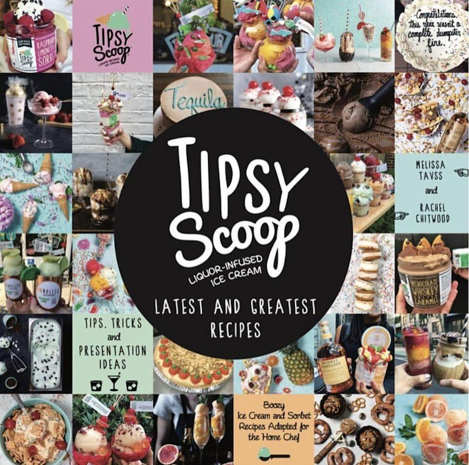 """<p>tipsyscoop.com</p><p><strong>$15.00</strong></p><p><a href=""""https://www.tipsyscoop.com/product/our-cookbook/gift-cards-and-swag"""" rel=""""nofollow noopener"""" target=""""_blank"""" data-ylk=""""slk:BUY NOW"""" class=""""link rapid-noclick-resp"""">BUY NOW</a></p><p>The founders of your fav perma-viral boozy ice cream bring you more than 40 alcoholic dessert recipes. Have...you ever needed anything more? </p>"""