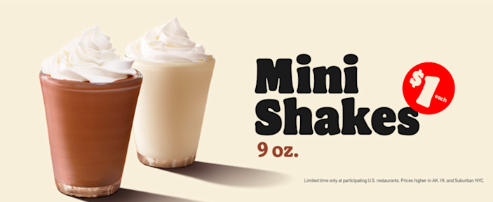 Burger King has $1 Mini Shakes.