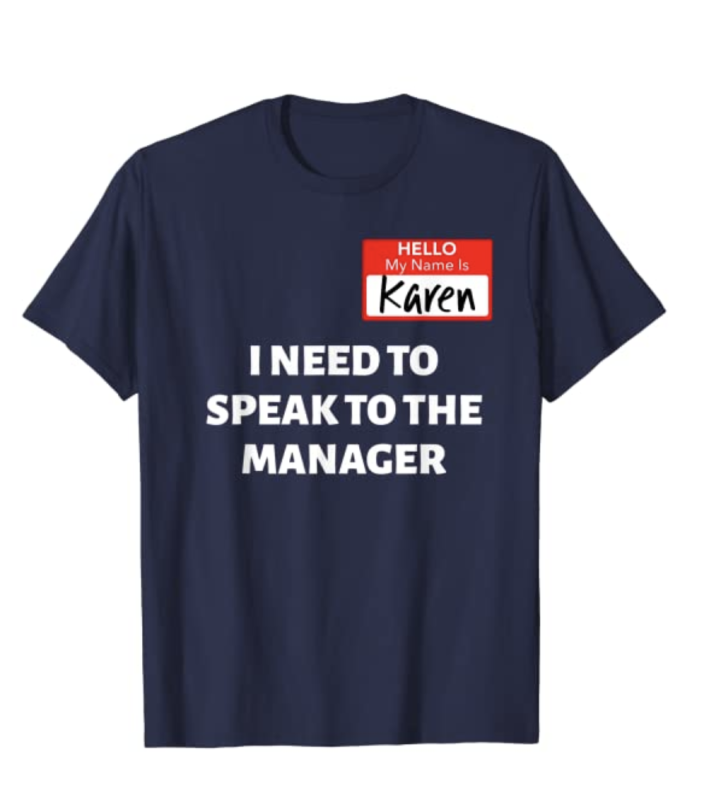 Amazon.com is selling this Karen Halloween T-shirt for men and women. (Photo: Amazon.com)