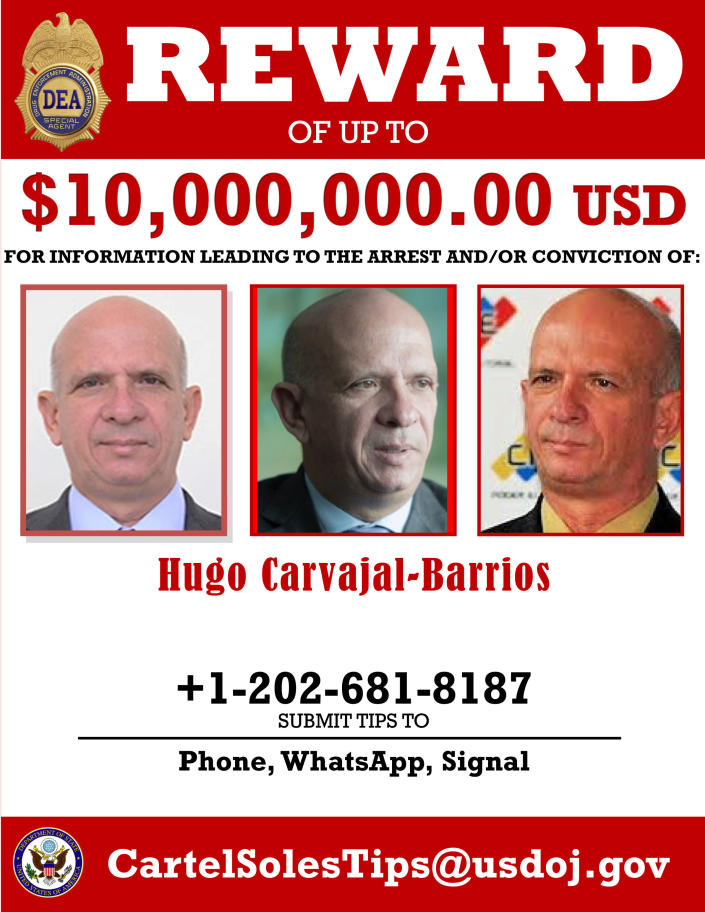 This image provided by the U.S. Department of Justice shows a reward poster for former Venezuelan military spy chief, retired Maj. Gen. Hugo Carvajal that was released on Thursday, March 26, 2020. The U.S. Justice Department has indicted Venezuela's socialist leader Nicolás Maduro and several key aides on charges of narcoterrorism. (Department of Justice via AP)