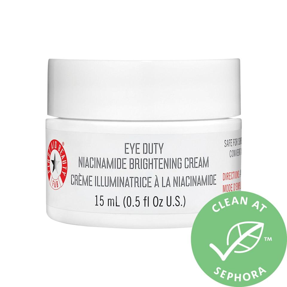 "<p>The <a href=""https://www.popsugar.com/buy/First-Aid-Beauty-Eye-Duty-Niacinamide-Brightening-Eye-Cream-588065?p_name=First%20Aid%20Beauty%20Eye%20Duty%20Niacinamide%20Brightening%20Eye%20Cream&retailer=sephora.com&pid=588065&price=36&evar1=bella%3Aus&evar9=47606854&evar98=https%3A%2F%2Fwww.popsugar.com%2Fphoto-gallery%2F47606854%2Fimage%2F47606860%2FFirst-Aid-Beauty-Eye-Duty-Niacinamide-Brightening-Eye-Cream&list1=skin%20care&prop13=api&pdata=1"" class=""link rapid-noclick-resp"" rel=""nofollow noopener"" target=""_blank"" data-ylk=""slk:First Aid Beauty Eye Duty Niacinamide Brightening Eye Cream"">First Aid Beauty Eye Duty Niacinamide Brightening Eye Cream</a> ($36) is a one-two punch for targeting dark circles: it's loaded with micro-pearls to provide an instant brightening effect, plus niacinamide to fade discoloration over time.</p>"
