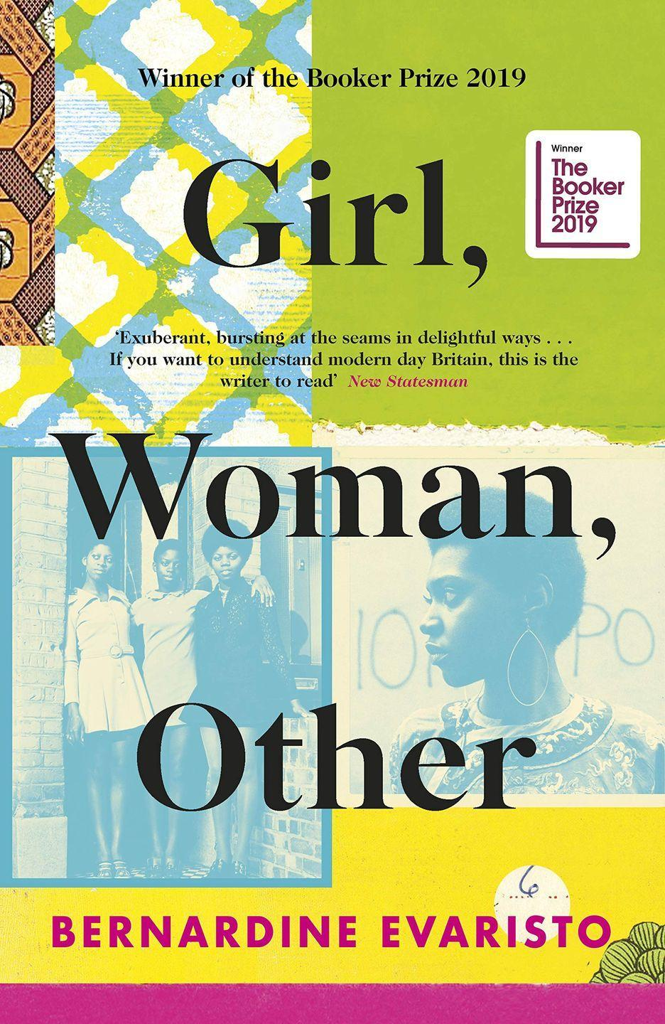 "<p>Joint winner of the 2019 Man Booker Prize, Girl, Woman, Other tells the stories of a group of black British women over the past one hundred years living in Britain, from Newcastle to Cornwall.<br></p><p><a class=""link rapid-noclick-resp"" href=""https://www.amazon.co.uk/Girl-Woman-Other-Bernardine-Evaristo/dp/0241364906?tag=hearstuk-yahoo-21&ascsubtag=%5Bartid%7C1921.g.32141605%5Bsrc%7Cyahoo-uk"" rel=""nofollow noopener"" target=""_blank"" data-ylk=""slk:SHOP NOW"">SHOP NOW</a></p>"