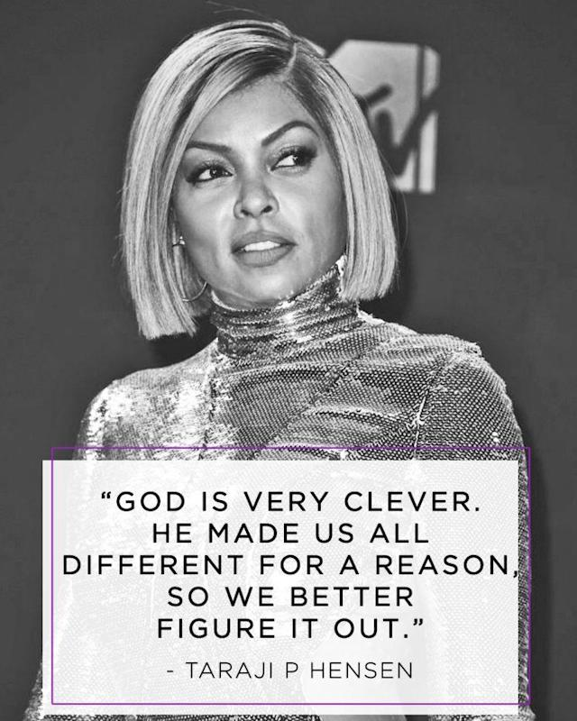 Taraji P. Henson has the right attitude about being uniquely made and accepting one another. (Photo: Getty Images)