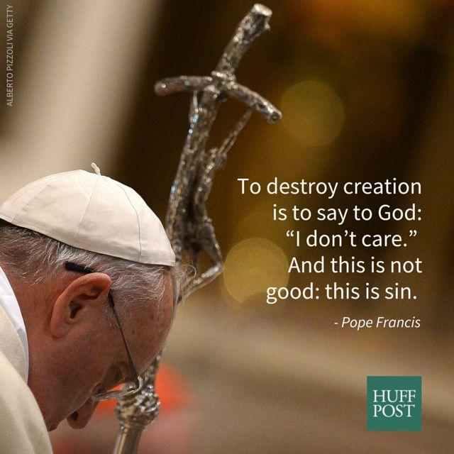 """Source: <a href=""""http://www.usccb.org/beliefs-and-teachings/what-we-believe/catholic-social-teaching/upload/pope-francis-quotes1.pdf"""" rel=""""nofollow noopener"""" target=""""_blank"""" data-ylk=""""slk:USCCB"""" class=""""link rapid-noclick-resp"""">USCCB</a>"""